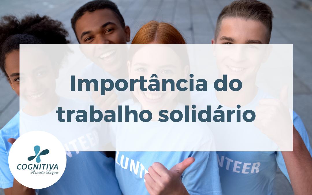 Importância do trabalho solidário