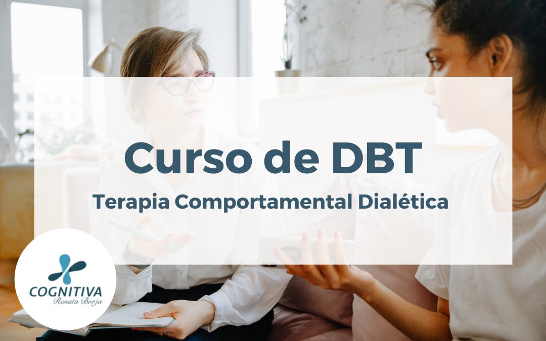 Curso: Terapia Comportamental Dialética (DBT)
