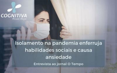 Isolamento na pandemia enferruja habilidades sociais e causa ansiedade